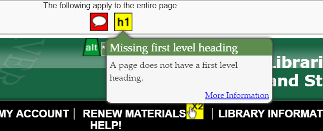 "The popup window for WAVE's yellow h1 icon. It says, ""Missing first level heading. A page does not have a first level heading."""