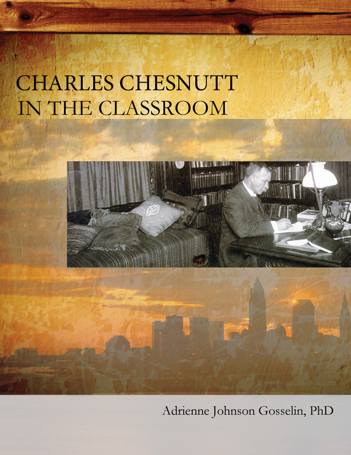 Cover image for Charles Chesnutt in the Classroom