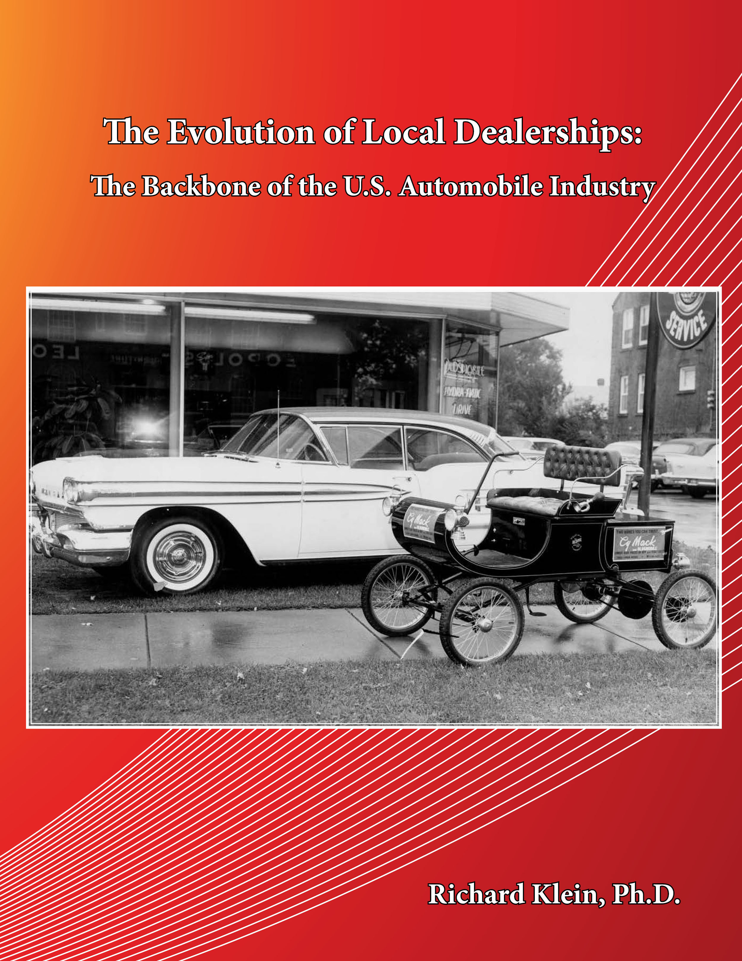 Cover image for The Evolution of Local Dealerships: The Backbone of the U.S. Automobile Industry