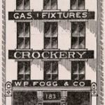 W.P. Fogg& Co., about 1870